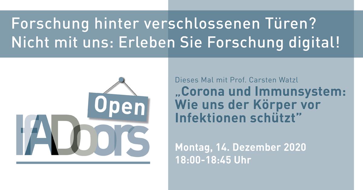 IfADoors mit Carsten Watzl am 14.12.2020 zum Thema Corona und Immunsystem: Wie uns der Körper vor Infektionen schützt